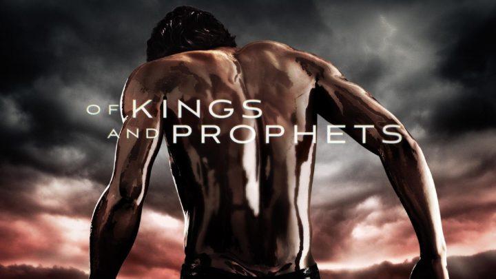 Dalla Bibbia arriva Of Kings And Prophets