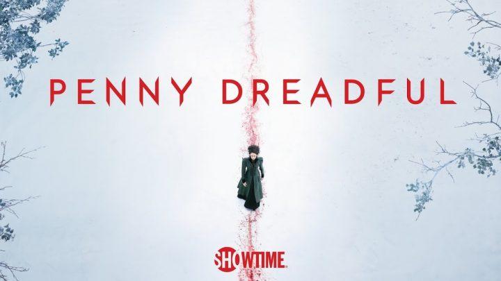 Una retrospettiva per Penny Dreadful (Parte II)