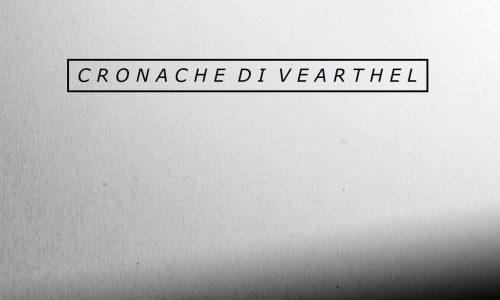 Cronache di Vearthel: Un'opinione in anteprima