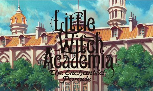 Un tuffo in Little Witch Academia!