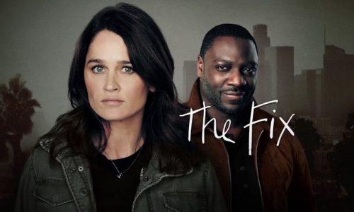 Il legal drama The Fix con Robin Tunney!