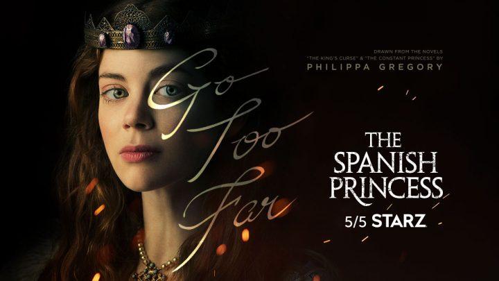 Su Starz la miniserie The Spanish Princess