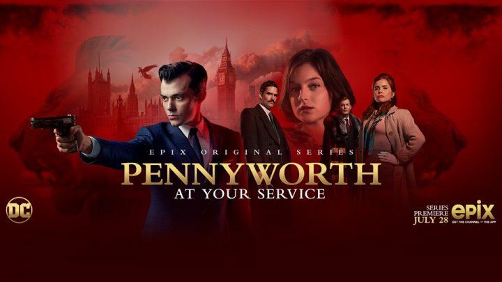 Pennyworth, Ultima creatura DC per Epix!