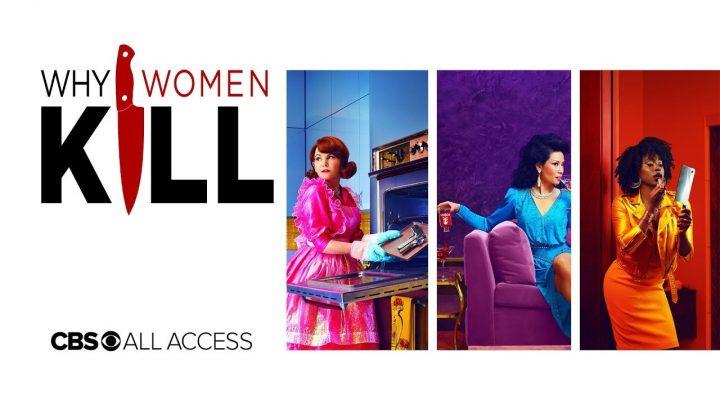 Su CBS All Access arriva Why Women Kill...
