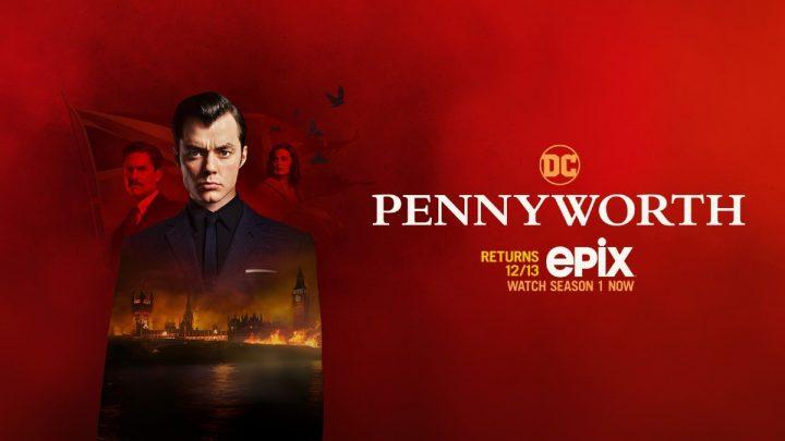 Pennyworth: In arrivo nuovi episodi su Epix!