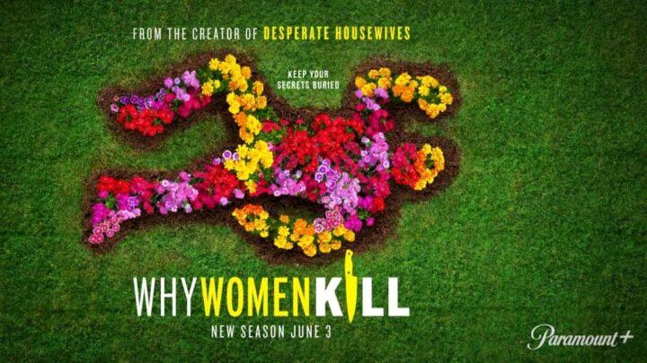 Su Paramount+ ritorna Why Women Kill